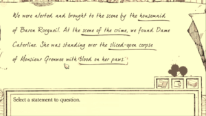 The player may choose which statements from the witness to cross examine.