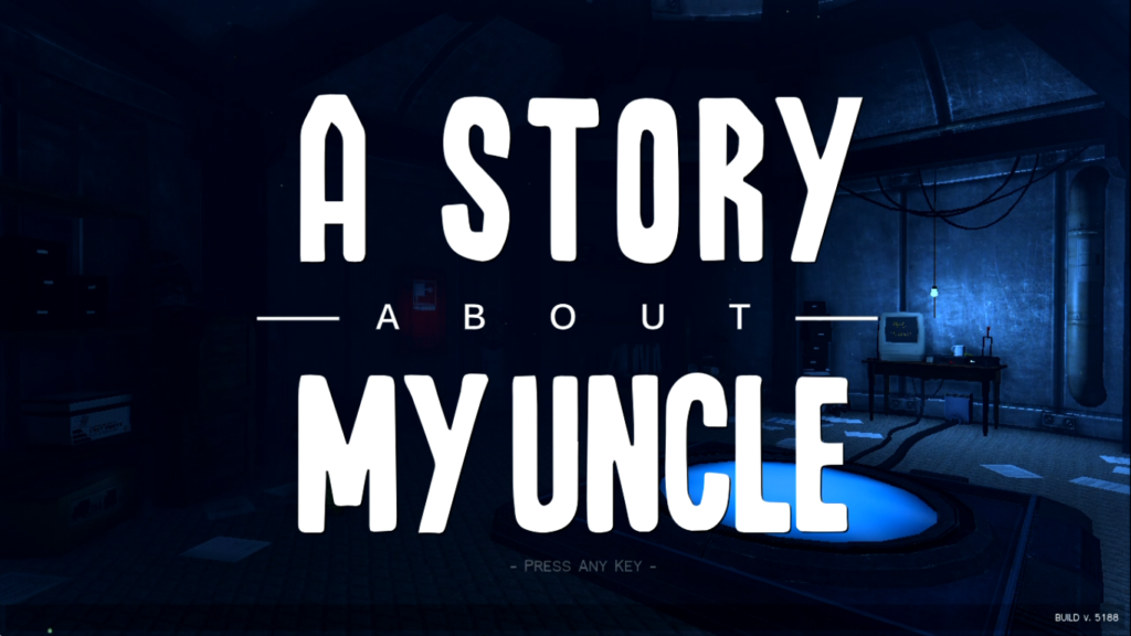 A Story About My Uncle Title Screen